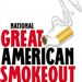 Great American Smoke Out - 1